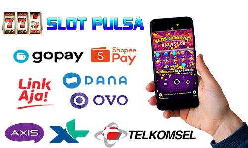 Slot Online Deposit Pulsa